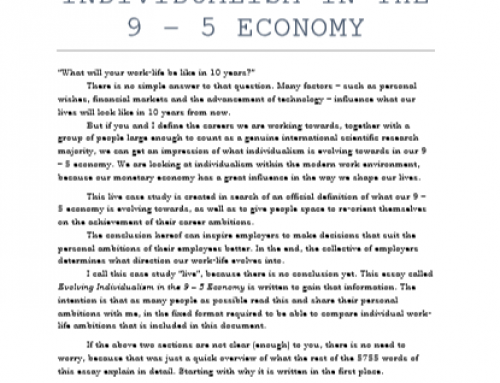 Evolving Individualism in the 9 – 5 Economy
